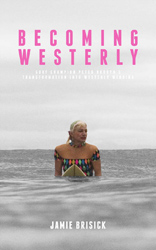 Becoming Westerly