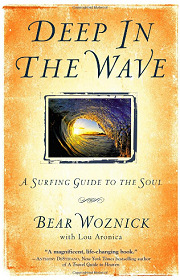 Deep in the Wave: A Surfing Guide to the Soul
