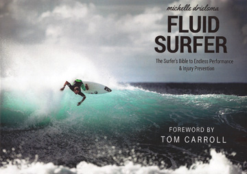 Fluid Surfer: The Surfer's Bible to Endless Performance