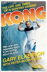 Kong: The Life and Times of a Surfing Legend