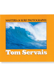 Masters of Surf Photography: Tom Servais