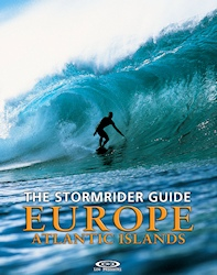 The Stormrider Guide Europe: Atlantic Islands