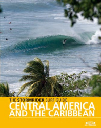Stormrider Surf Guide Central America & Caribbean