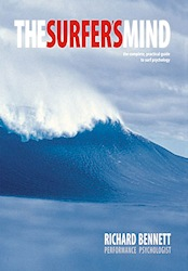The Surfer's Mind: The Complete, Practical Guide to Surf Psychology