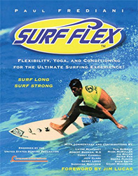 Surf Flex: Flexibility, Yoga, and Conditioning Exercises for Surfers