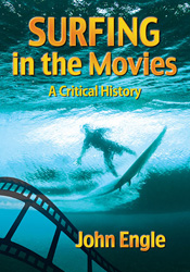 Surfing in the Movies: A Critical History
