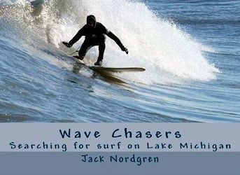 Wave Chasers: Searching for Surf on Lake Michigan