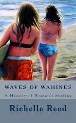 Waves of Wahines: A History of Women's Surfing