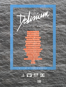 Delirium: A Trip of Madness
