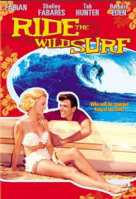 Ride the Wild Surf (The Movie)