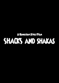 Shacks and Shakas