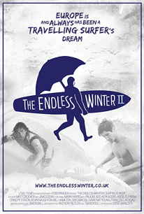 The Endless Winter II; Surfing Europe