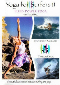 Yoga for Surfers II: Fluid Power Yoga