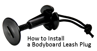 How to install a bodyboard leash plug
