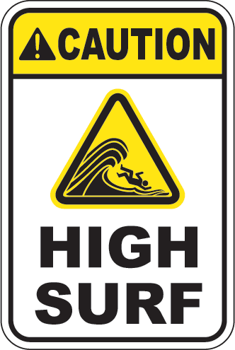 Caution: High Surf