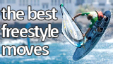 The best freestyle windsurfing moves