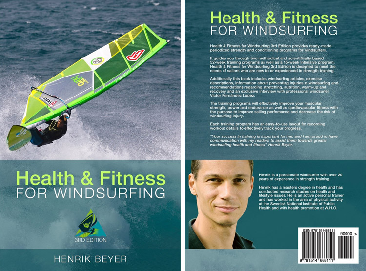 Health & Fitness for Windsurfing: Henrik Beyer's third update