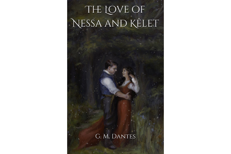 The Love of Nessa and Kêlet: a book by Gabriel Milano Dantes