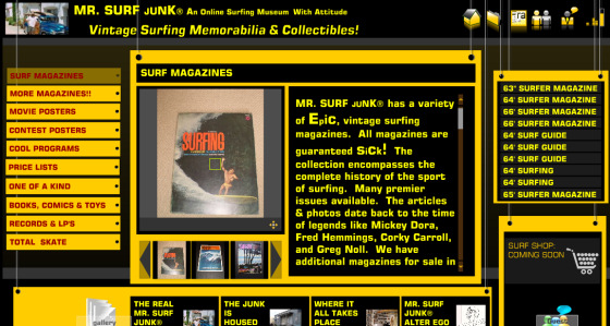 Mr. Surf Junk: collects everything