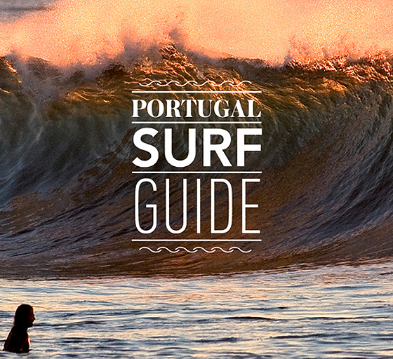 Portugal Surf Guide: the land of perfect waves