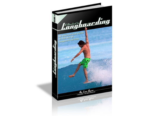 A Shortcut to Longboarding: an eBook by Lee Ryan
