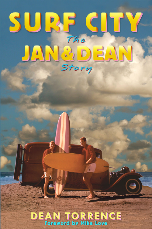 Surf City: The Jan and Dean Story