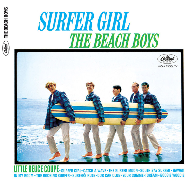 Surfer Girl: a song by Brian Wilson inspired by his first girlfriend