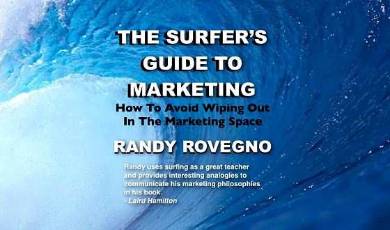 The Surfer's Guide To Marketing: written by an average surfer